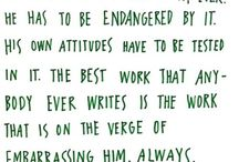 Writer's Quotes / Quotes for writers; to encourage, inspire and celebrate their work.