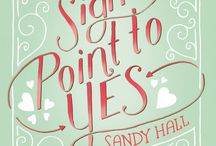 Signs Point to Yes / Our second book from A LITTLE SOMETHING DIFFERENT author, Sandy Hall!
