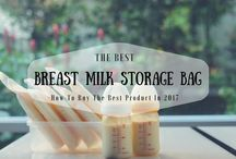 Best Breast Milk Storage Bag: How To Buy The Best Product In 2017