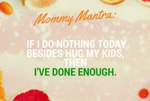 Mommy Mantras / Helping moms see the bright and colourful side of motherhood on those dark and doubtful days.
