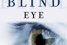 A Blind Eye / Stuff I imagine about my book. And some research stuff too.