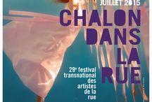 Chalon dans le rue 2015 / Festival Chalon dans la rue du 23 au 26 juillet 2015