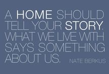 Inspiration | Home Quotes / Inspiration | Home Quotes