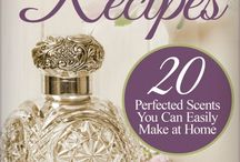 Perfect Scents / by Monica Bradbury-Lareau