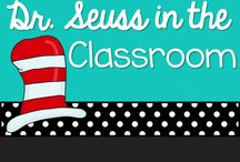 Dr. Seuss in the Classroom / I deas for celebrating Read Across America / by Michelle Lanning