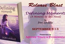 Release Blast: Defining Moments by Dori Lavelle / This board follows the Release Blast for Dori Lavelle's new Moments in Time novel, Defining Moments organized by Njkinny Tours & Promotions (http://njkinnytoursandpromotions.blogspot.in/) from 6-13 September!