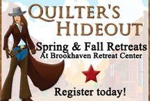 Quilter's Hideout Retreat / Stitchin Heaven Quilter's Hideout Spring and Fall Retreats! / by Stitchin' Heaven