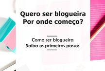 Quero ser blogueira,por onde começo?