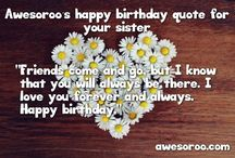 Birthday Quotes & Wishes / The collection of best birthday quotes and wishes you will love to share!