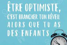 Etre optimiste ! / Phrase et citation pour rester optimiste et avoir le sourire !
