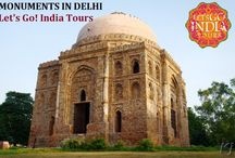 MONUMENTS IN DELHI / Read blog on MONUMENTS IN DELHI  http://letsgoindiatours.blogspot.in/2016/06/monuments-in-delhi.html