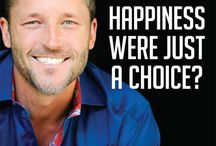 Happiness is Just a Choice / What if Happiness Were Just a Choice - Would there be a different possibility available to the world?