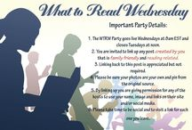 What to Read Wednesday series / This board will be posts added to each week's What To Read Wednesday series from August 2015 when Classes By Beth begins as a co-host.