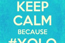 Yolo / You only live once