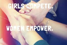 Girls Compete. Women Empower. / by Molly Share