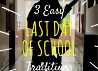 School Year Traditions <3