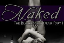 The Blackstone Affair...Naked, All In & Eyes Wide Open