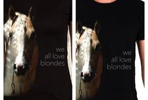 T-shirt for horseriding fans / Nice t-shirt  with sign: We all love Blondes. Avaiable at www.highride.pl