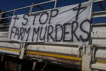 STOP FARM MURDERS / Please help to raise international awareness of the genocide against white people, in particular farmers, taking place in South Africa! We need help!