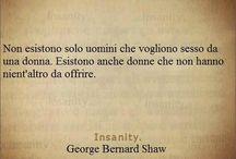 Quotes / Grandi verità....