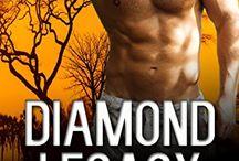 Diamond Legacy - July 2015 / Romantic Suspense and Intrigue.