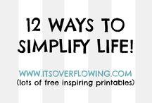 Simplify / by Kathy Trinkl