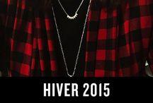 Hiver 2016 / Collection Hiver 2015 - de quoi réchauffer vos coeurs !