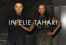 In Elie Tahari / Famous fans and friends.  / by Elie Tahari