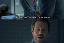 House MD  / by Katie Schulze