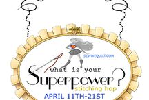 What is your SUPERPOWER ? / Reveal your SUPERPOWER in this stitching hop…. you can embroidery, cross stitch as long as you reveal somewhere your SUPERPOWER…Pauline from Quilt n Queen will be cheering us all ! / by Mdm Samm ...