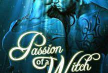 Passion of a Witch A Wicked Series Book 1 / A Paranormal Romance series. Published 11/29/16