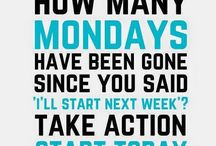 Monday Motivation / Need a pick me up? Mondays are fun! Lets get moving...