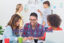 The COACH VILLAGE Experience / Build your life, relationships, and projects with the best tools