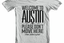 #austin / #SXSW #Food #mustsees #local #organic / by Kat