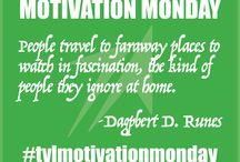 Monday Motivation / #tvlmotivationmonday