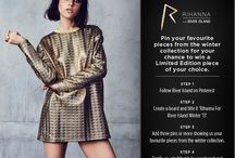 Rihanna For River Island Winter'13' / #RIHpintowin
