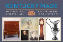 Kentucky Made Exhibit / This board represents an exhibit currently installed on the 2nd floor of Liberty Hall. It features some of the finest examples of Kentucky-made pieces from the collection. The exhibit explores the social and cultural landscape of 19th century Kentucky through the work of silversmiths, weavers, furniture makers, and painters.  Some of the artists represented include: Asa Blanchard, Matthew Harris Jouett, Oliver Frazer, and Paul Sawyier. The exhibit is viewed through a guided tour.