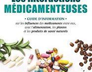 Les interactions médicamenteuses / Retrouvez mes publications: mes livres, mes articles de mon blog.