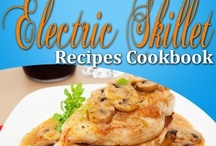 Electric Skillet recipes / by Stephanie Beaumont