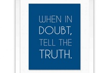 Truth Telling / by Jeanette Weider