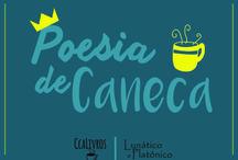 Poesia de Caneca / Ilustrações acompanhadas de pequenas doses de poesia que cabem um uma caneca de café