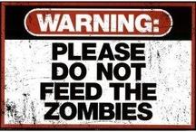 Zombie Apocalypse / by Melanie Prarat