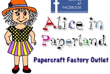 Find Alice in Paperland on Facebook / www.facebook.com/AliceInPaperland