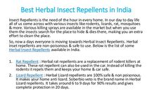 Insect Repellents / Herbal & natural, non-poisonous insect repellents for home, car & office. Different repellents for Rat, Lizard and Cockroach.