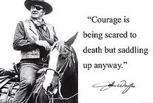 "The Love Quotes Celebrity Quotes : ""COURAGE IS BEING SCARED TO DEATH BUT SADDLING UP ANYWAY""…"