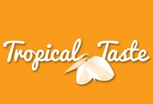 Tropical Taste / Tantalizing collection of tropical flavors and favorites that are truly PINspirational!