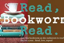 Read, Bookworm, Read / A book a day... / by Kelsie Beaudoin