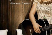 MY IDOL - MIRANDA LAMBERT  / by Danielle