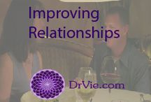 Relationships / How to improve relationships, for couples, partners, spouses and more. Relationship tips for romance, love, passion, dating, marriage, soul mate, intimacy and sexuality.