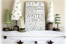 Seasonal Decor: Winter / by Amelia Laster